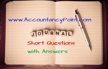 Journal, Ledger & Trial Balance - Short Questions with Answers