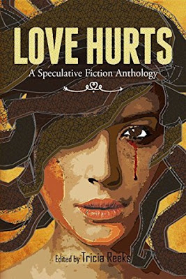 Love Hurts: A Speculative Fiction Anthology, Tricia Reeks, Book Review, InToriLex, Netgalley