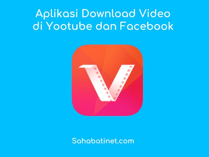 Aplikasi Download Video Youtube Terbaik Untuk Android