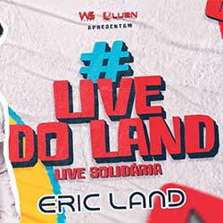 Assistir Live - Eric Land Mp3