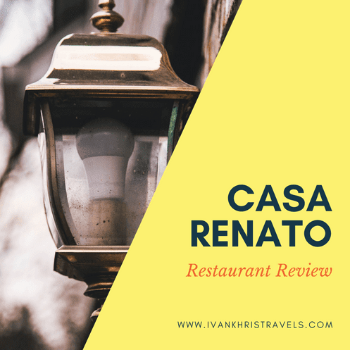 Casa Renato Restaurant Review