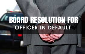 Board-Resolution-Officer-in-Default