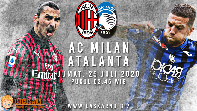 Prediksi Bola AC Milan vs Atalanta Sabtu 25 Juli 2020