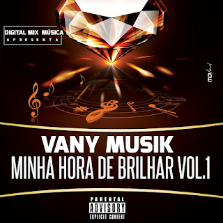 Vany Musik - Minha Hora De Brilhar Vol.1 ( Álbum)