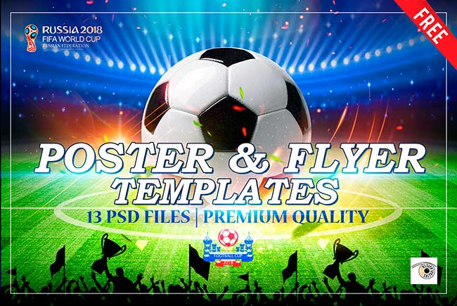 Russia 2018 Fifa World Cup - 13 Free Poster & Flyer Templates - Premium Quality by Saltaalavista Blog