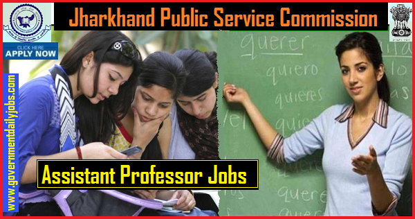 Jharkhand JPSC Assistant Professor Apply Online 2019