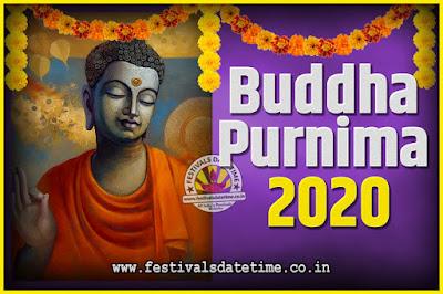 2020 Buddha Purnima Date and Time, 2020 Buddha Purnima Calendar