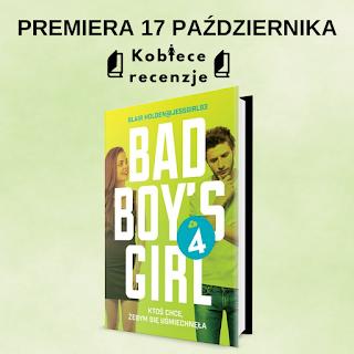 Bad Boy's Girl 4 - Blair Holden (PATRONAT MEDIALNY)