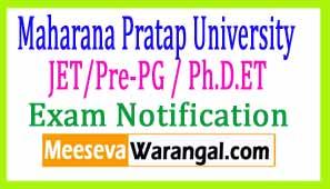 Maharana Pratap University JET/Pre-PG / Ph.D.ET 2017 Exam Notification