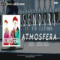 Lirik Lagu Atmosfera Feat Ren Ellvenna Sendiri
