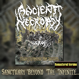 Ancient Necropsy Sanctuary Beyond the infinite remastered, metal colombiano