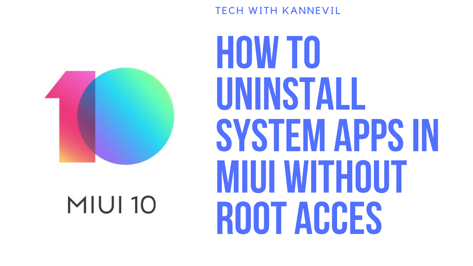 How to uninstall system apps in MIUI without root access   TWK