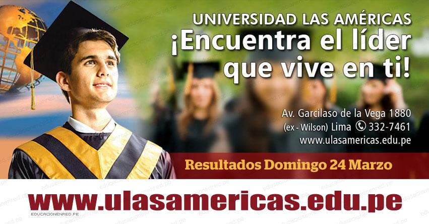 Resultados Universidad Las Américas 2019-1 (Domingo 24 Marzo) Lista de Ingresantes - Examen Admisión ULASAMERICAS - www.ulasamericas.edu.pe