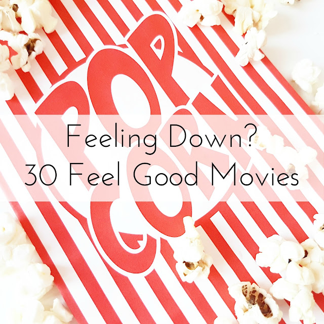 Feeling Down? | 30 Feel Good Films