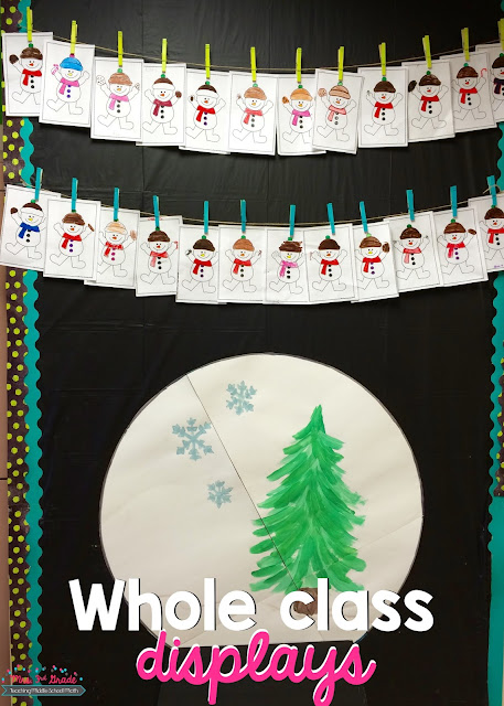 Whole class displays are important so that all students feel as if their work is important!