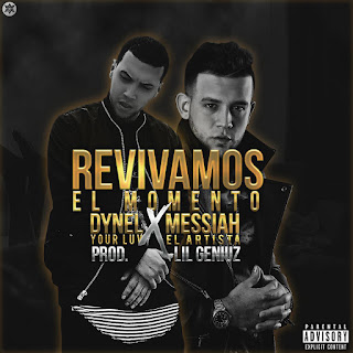 ynel Ft. Messiah – Revivamos El Momento