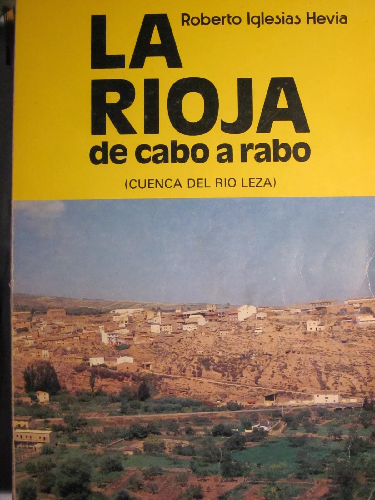 Roberto Iglesias Hevia, La Rioja de cabo a rabo. Tomo VII.