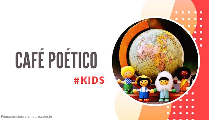Café Poético (Kids) - Ferreira Gullar