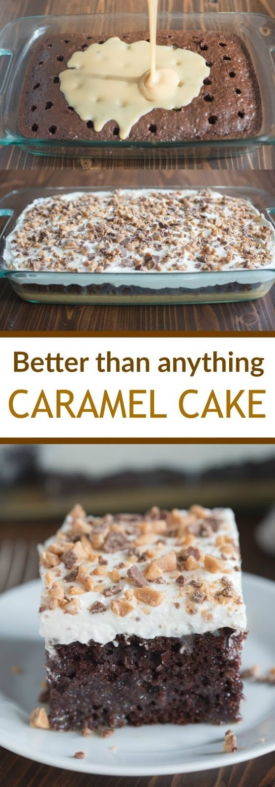 Better than Anything Caramel Cake