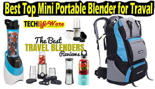 15 Best Portable Blender for Travel 2019 with Guide
