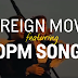 VIRAL VIDEO : Hollywood Movies Use Original Pinoy Music Songs
