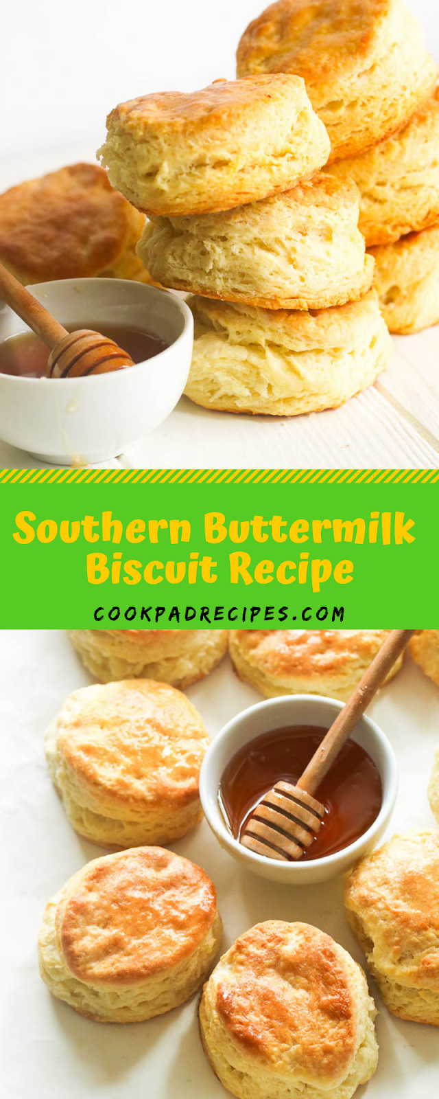Southern Buttermilk Biscuit Recipe