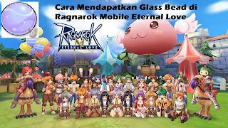 Cara Mendapatkan Glass Bead di Ragnarok Mobile Eternal Love