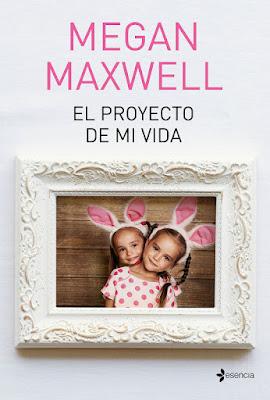 LIBRO - El proyecto de mi vida Megan Maxwell  (Esencia - 5 Junio 2018)  Novela Romantica  COMPRAR ESTE LIBRO EN AMAZON ESPAÑA