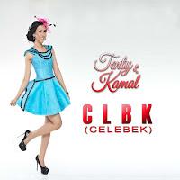 Lirik Lagu Tenty Kamal CLBK (Celebek)