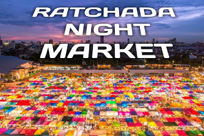 RATCHADA NIGHT MARKET bangkok