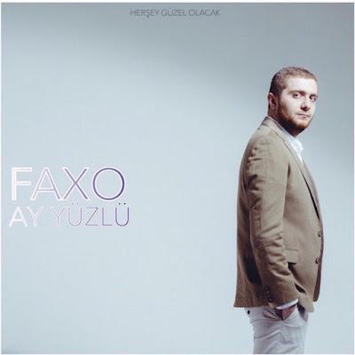 faxo ne güzel şarkı sözleri