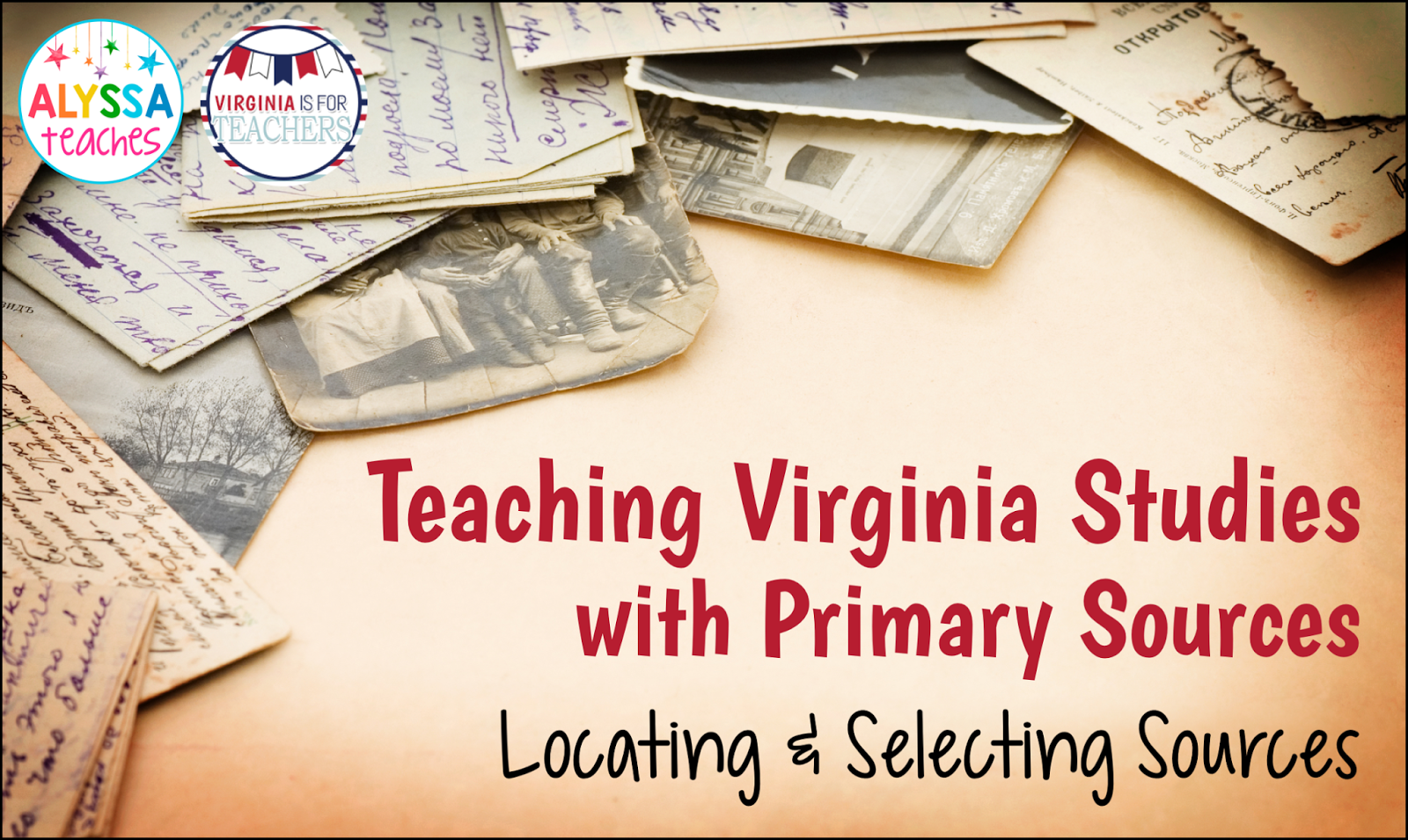Resources and tips for locating and selecting primary sources to teach Virginia Studies