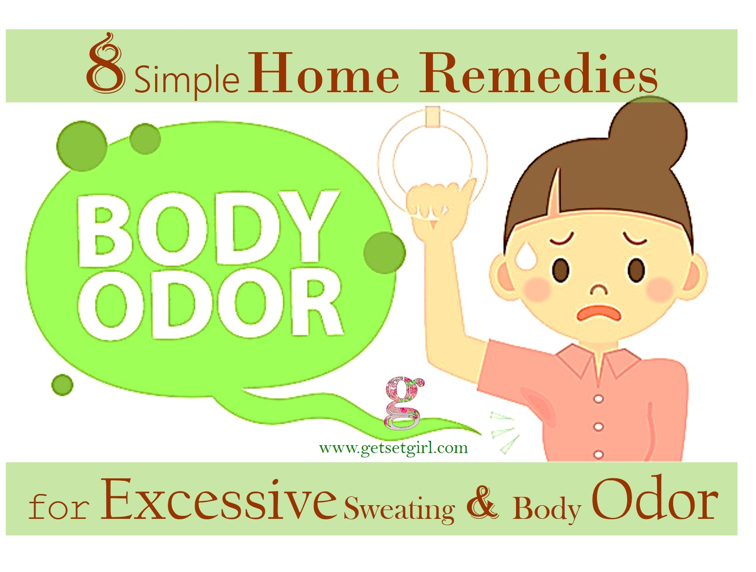 DIY 8 Simple Home Remedies For Excessive Sweating And Body Odour