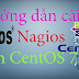 Hướng dẫn cài đặt Nagios Monitoring trên CentOS 7.x