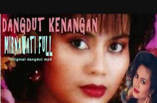 Download lagu Mp3 Terbaik Mirnawati Full Album Rar/Zip Lengkap