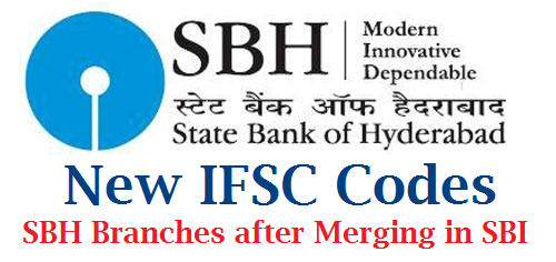 New IFSC Codes for SBH after Merging in SBI for all Branches in India State Bank of Hyderabad has been merged in State Bank of India SBH disolved in SBI. After Completion of Merging process complete details of SBH also should be changed. In the process IFSC details Indian Financial System Codes of State Bank of Hyderabad SBH also changed. IFSC Code is esential to transfer Money Online OR in the process of NEFT National Electronic Fund Transfer. We can also find new IFSC Code for erstwhile SBH ourself new-ifsc-codes-for-sbh-after-merging-in-sbi-download