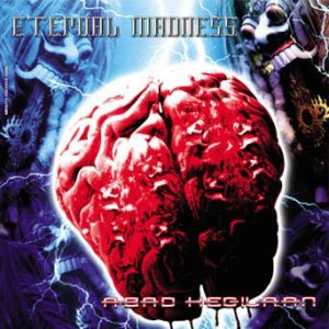 Album Review (Download) Eternal Madness - Abad Kegilaan (2007)