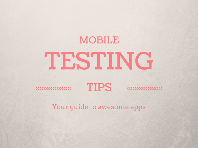 Mobile Application Testing