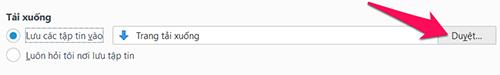 Cách thay đổi thư mục tải về mặc định trên các trình duyệt thông dụng-10