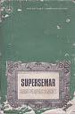 SUPERSEMAR - SURAT PERINTAH 11 MARET Karya: Radik Utoyo Sudirjo