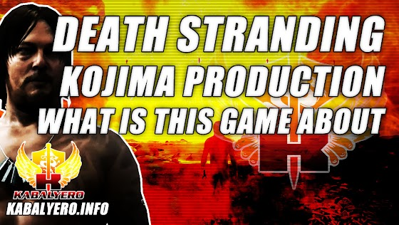 Kojima Production's Death Stranding ★ Seriously, What Is The Game About?