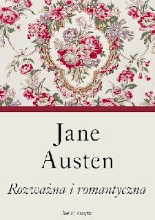 """""""Rozważna i romantyczna"""" – Jane Austen"""