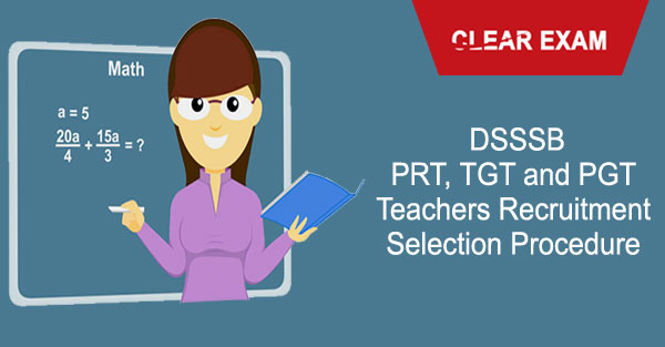 DSSSB Teachers Selection Procedure
