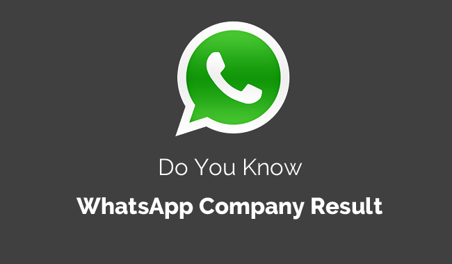 Do You Know WhatsApp Company Result