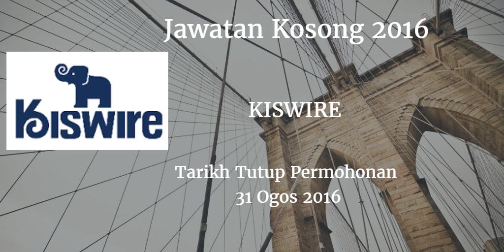 Jawatan Kosong KISWIRE 31 Ogos 2016