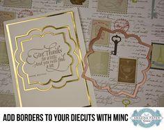 Add foil borders to dies with Minc machine video  -Becca Feeken