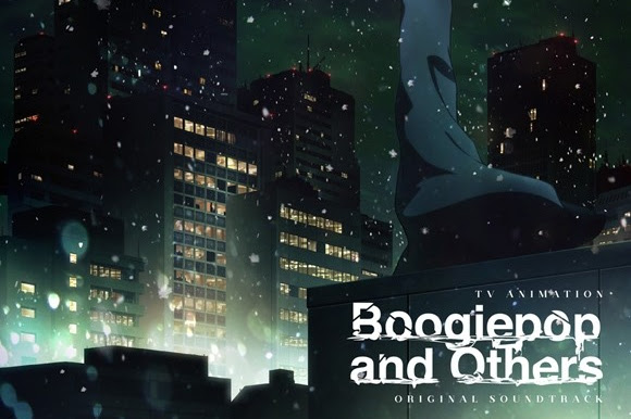 "Download ""Boogiepop and Others"" Soundtrack"