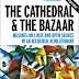 Jual Buku The Cathedral & the Bazaar: Musings on Linux and Open Source by an Accidental Revolutionary