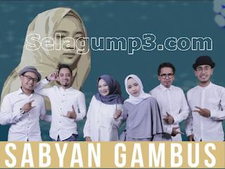 Update Terbaru Kumpulan Lagu Mp3 Terpopuler Cover Sabyan Gambus