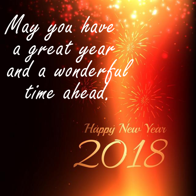May you have a great year and a wohderful time ahead.